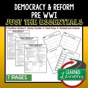 Democracy, Reform Pre WWI Outline Notes JUST THE ESSENTIALS Unit Review