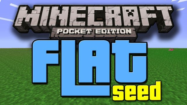 Minecraft Flat Seed Pocket Edition PE 0.13.0 build 3 Apk Mod | Android Iphone App Collection