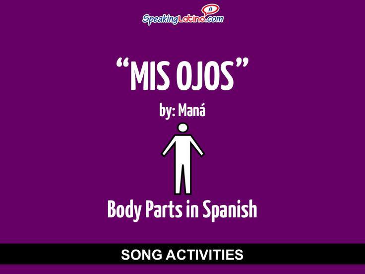 Mis ojos by Maná: Spanish Song Activities to Practice Body Parts and Irregular Verbs #SpanishSongs #SpanishTeachers #SpanishClass