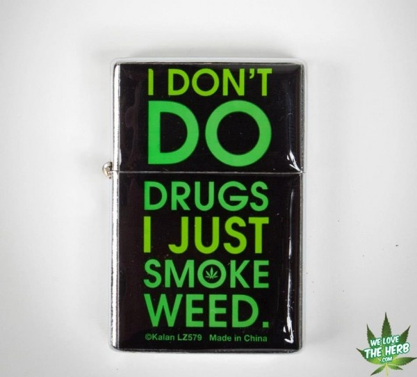 I don't do drugs, I just smoke weed.... not that I get to do that anymore ...: Maryjane, Drugs, Bong Pipe Waterpipe Stone Pot, Don T, 420, Smoke Weed, Drama, Offer