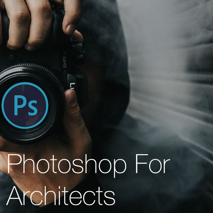 Photoshop For Architects When referring to the so…