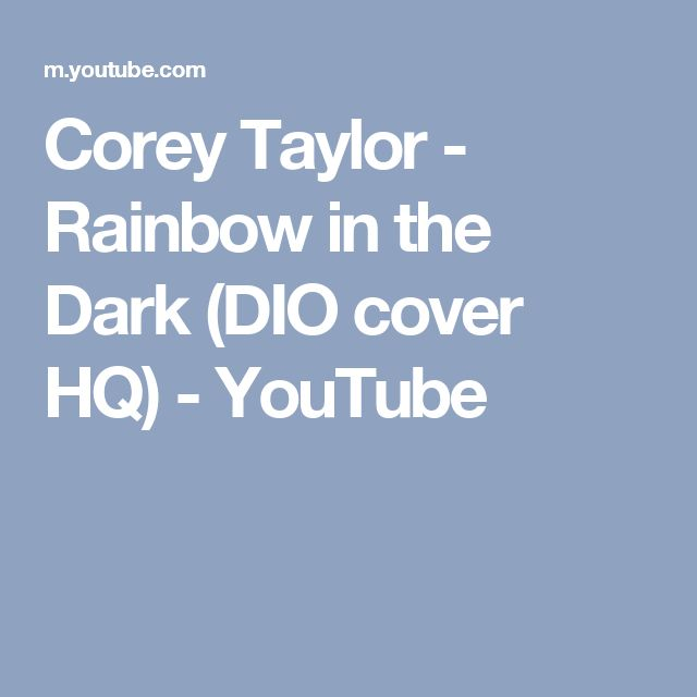 Corey Taylor - Rainbow in the Dark (DIO cover HQ) - YouTube