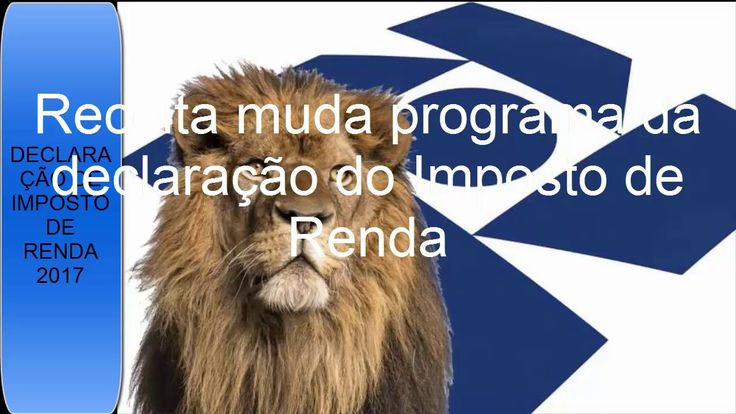PROGRAMA IMPOSTO DE RENDA 2017, atualizado pela Receita Federal para tod...