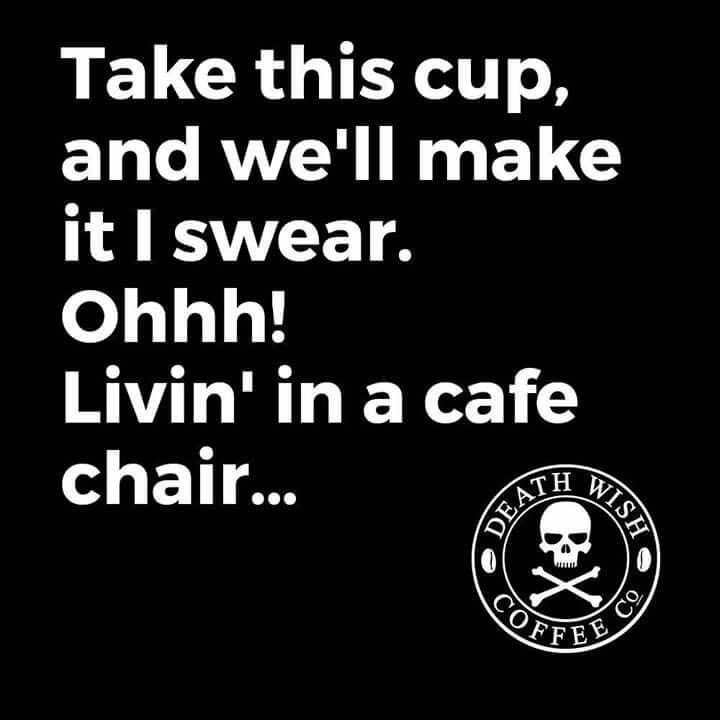 Gotta say I love'm both Bon Jovi & Coffee