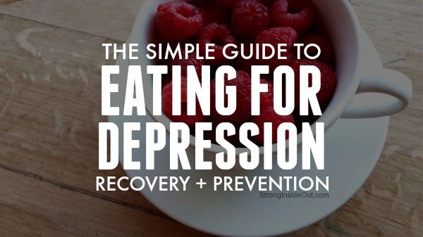 The Simple Guide to Eating for Depression Recovery + Prevention — Medium