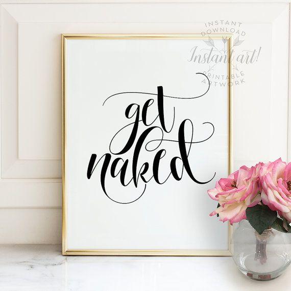 Get naked sign PRINTABLE art bathroom wall decor,bathroom printable art,bathroom rules,shower art,bedroom wall decor,typography, funny art