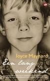 Een Lang Weekend | Joyce Maynard (9789022959947)