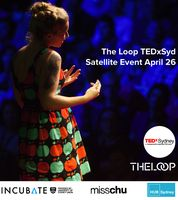 26th - The Loop's TEDxSydney Satellite Event. 9:00 AM. The HUB Sydney, Level 2 , 101 William St, Darlinghurst  #tedx http://www.eventbrite.com.au/e/the-loops-tedxsydney-satellite-event-tickets-11248561751