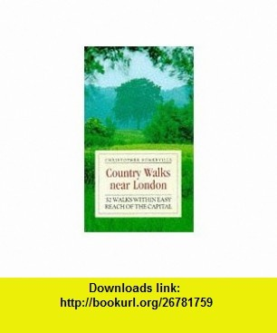 Country Walks near London (9780671015770) Somerville , ISBN-10: 067101577X  , ISBN-13: 978-0671015770 ,  , tutorials , pdf , ebook , torrent , downloads , rapidshare , filesonic , hotfile , megaupload , fileserve