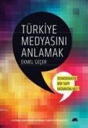 Türkiye Medyasını Anlamak