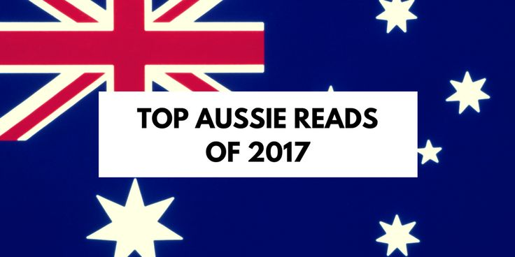 Top Aussie Reads of 2017 at Booklover Book Reviews