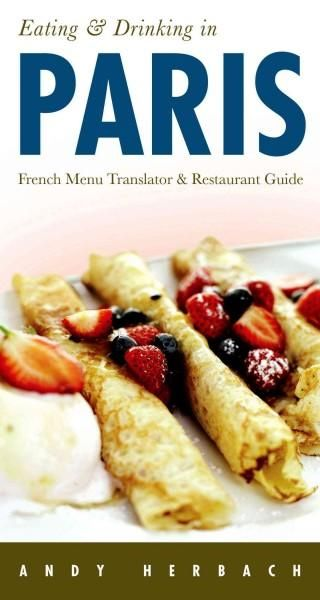 Open Road's 'Eating Drinking' menu-translator and restaurant guides are proven sellers! Nothing can make a trip to Paris or anywhere in France more enjoyable and rewarding than a great dining experien