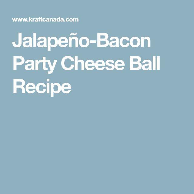 Jalapeño-Bacon Party Cheese Ball Recipe