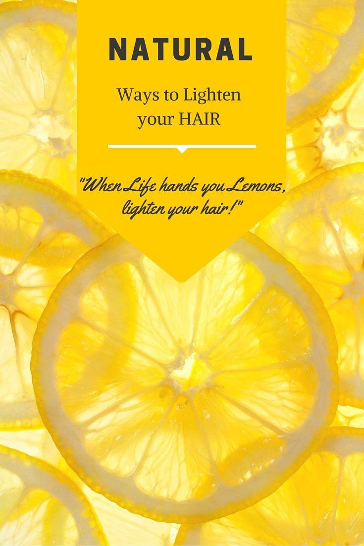 Natural Ways to lighten hair