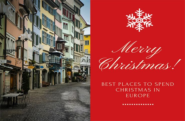Where to spend Christmas in Europe? Whether its Christmas markets or mountain villages, check out our guide to top European destinations.