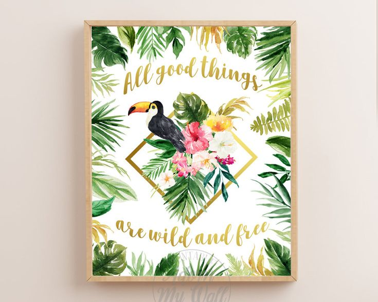 All Good Things Are Wild And Free, Printable, Instant Download, Toucan Print, Tropical Print, Tropical Wall Art, Tropical Decor, Bird Print by AdornMyWall on Etsy