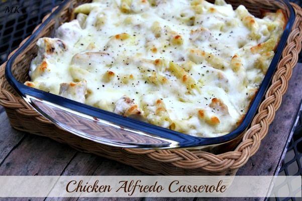 Mommy's Kitchen - Old Fashioned & Southern Style Cooking: Chicken Alfredo Casserole {A Creamy Dreamy One Dish Meal}