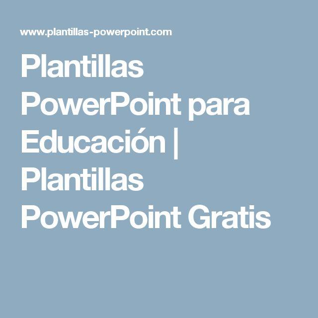 Plantillas PowerPoint para Educación | Plantillas PowerPoint Gratis