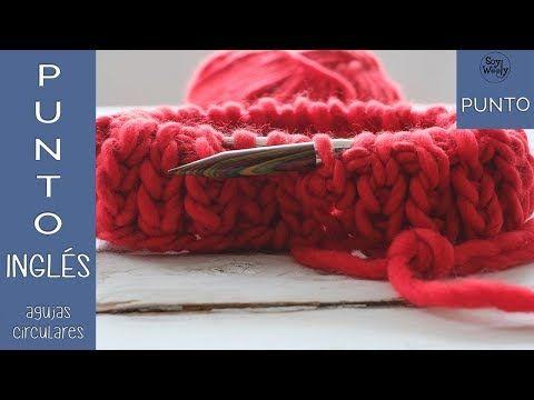Tejer con Agujas Circulares: PUNTO INGLÉS CLASE 7-Soy Woolly - YouTube