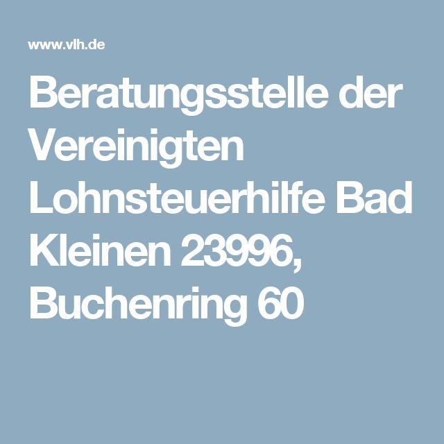 Beratungsstelle der Vereinigten Lohnsteuerhilfe Bad Kleinen 23996, Buchenring 60