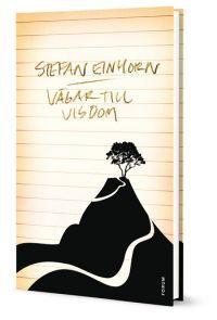 Vägar till visdom - Stefan Einhorn