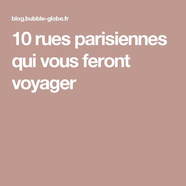 10 rues parisiennes qui vous feront voyager
