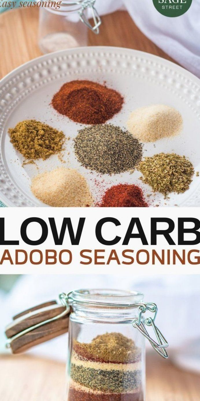 This Lowcarb Adobo Seasoning Would Be The Combination Of Herbs And Spices That Will Go Perfectly With Your M Adobo Seasoning Seasoning Recipes Homemade Spices