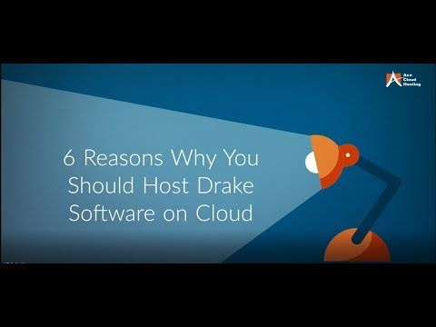 6 Reasons Why You Should Host Drake Software On Cloud - YouTube