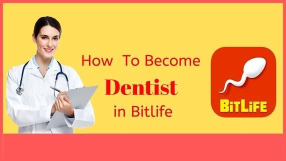 How To Become A Dentist In Bitlife Dentist How To Become School Admissions
