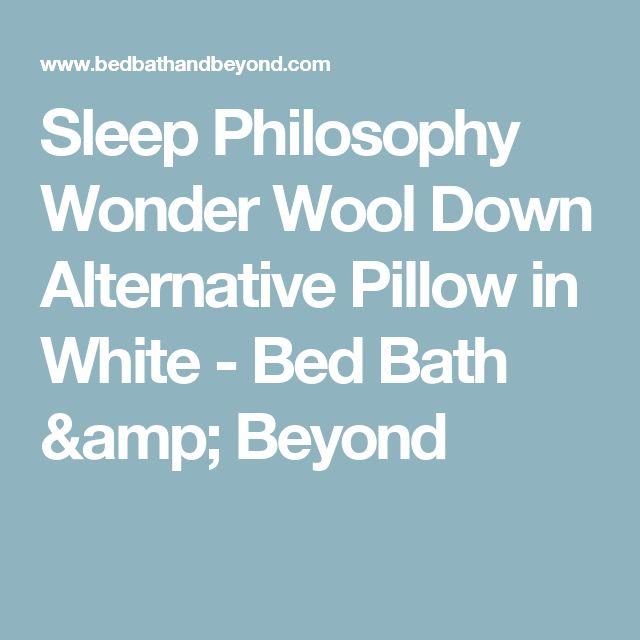 sleep philosophy wonder wool down alternative pillow in white bed bath u0026 beyond