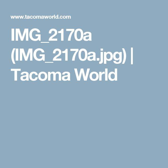 IMG_2170a (IMG_2170a.jpg) | Tacoma World