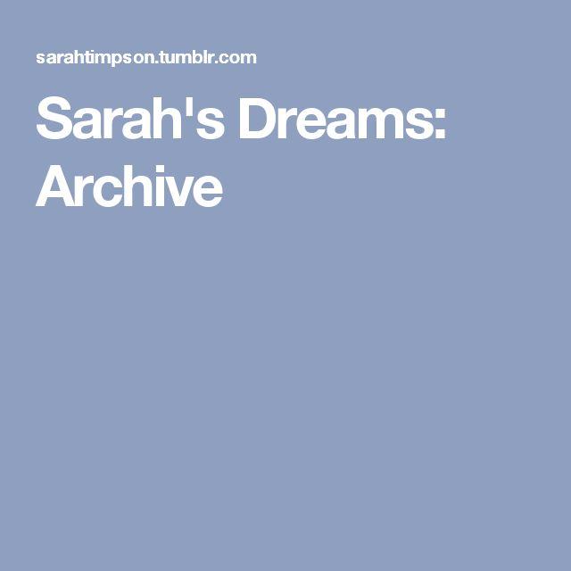 Sarah's Dreams: Archive