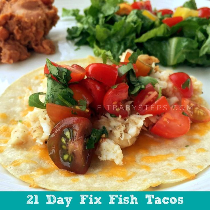 21 day fix paia fish tacos recipe 21 day pinterest for Food network fish tacos