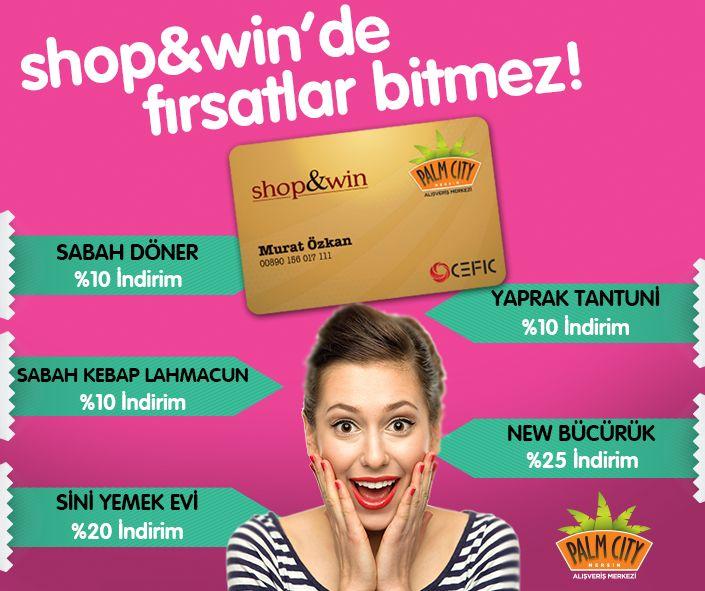 shop&win kart sahiplerine özel indirim fırsatları devam ediyor! Kaçırmayın! :) #shop #win #indirim #firsat #palmcitymersinavm