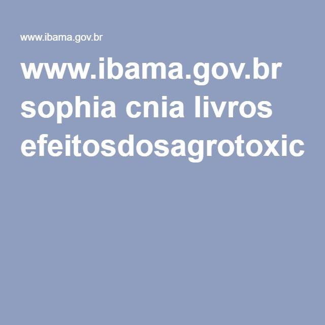 www.ibama.gov.br sophia cnia livros efeitosdosagrotoxicossobreabelhassilvestresnobrasil.pdf