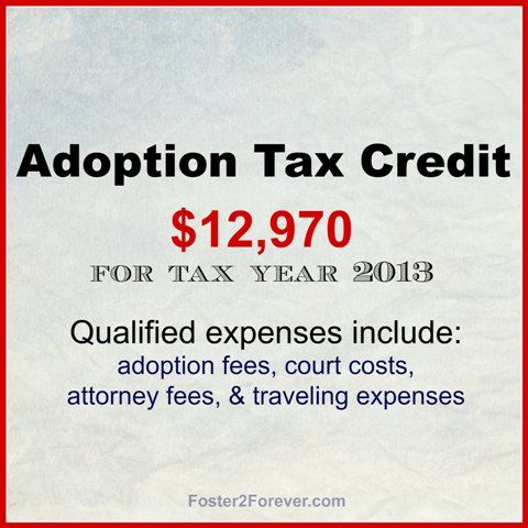 Federal IRS adoption tax credit for tax year 2013 is $12,970. #adoption #incometax