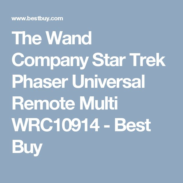 The Wand Company Star Trek Phaser Universal Remote Multi WRC10914 - Best Buy