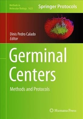 Germinal Centers: Methods and Protocols