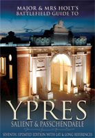 Major & Mrs Holt's Battlefield Guide to Ypres Salient & Passchendaele