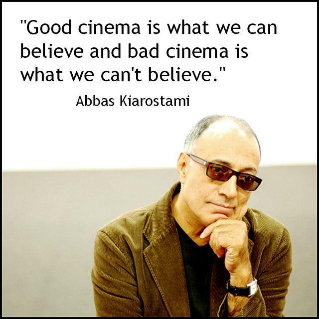 Film Director Quote Abbas Kiarostami Movie Director