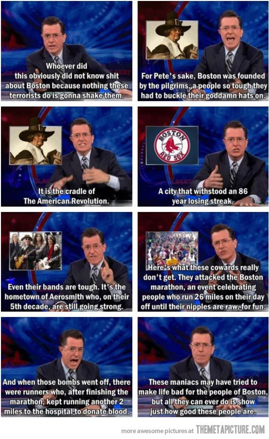The Boston bombing is far from funny, but Colbert knows just what to say to make you feel a little less heartbroken about it.