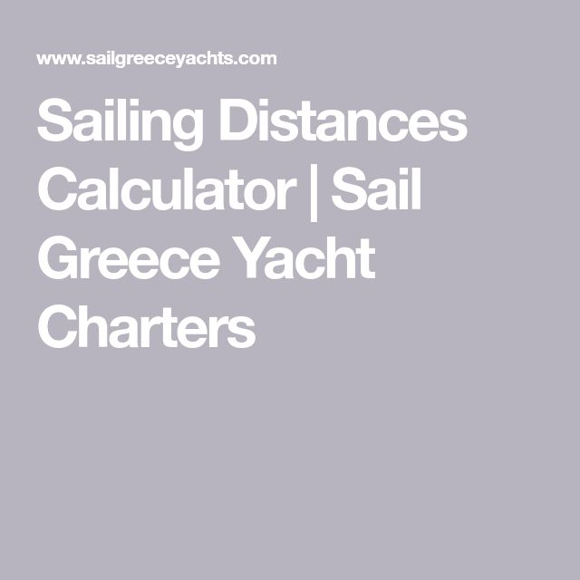 Sailing Distances Calculator | Sail Greece Yacht Charters