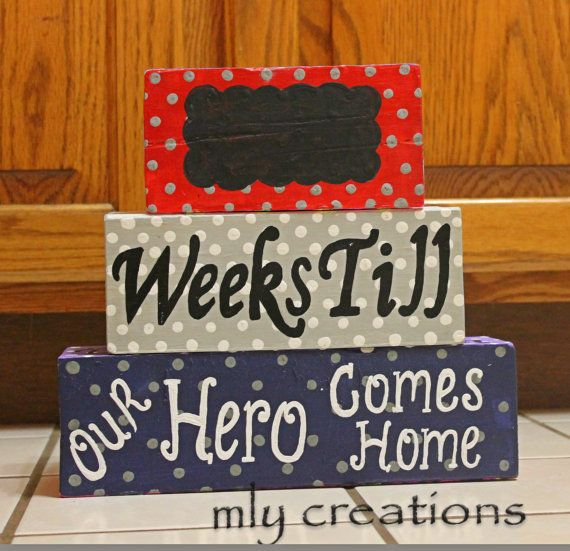 A great way to count down those last remaining Weeks or DAYS until your deployed loved one gets home! Personalize with a name, Mommy, Daddy or
