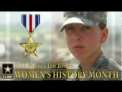 U.S. Army ‏@U.S. Army  Mar 12 #USArmy Sgt. Monica Lin Brown is the second woman since WWII to earn the Silver Star http://youtu.be/UWgJOJrYmTk  #WHM