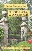 Bigos Kulturalny: Tego lata, w Zawrociu - Hanna Kowalewska