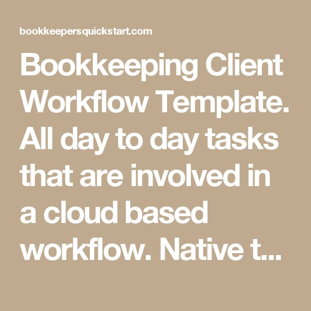 Bookkeeping Client Workflow Template. All day to day tasks that are involved in a cloud based workflow. Native to Asana but can be used in different Project Management Programs. Simplify and scale your bookkeeping practice. Allows you to grow and scale your bookkeeping business by making it easy to assign, share and track tasks.