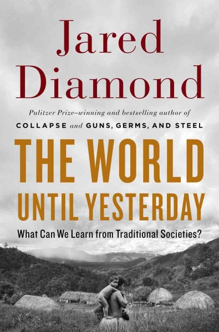 Book Review: The World Until Yesterday: What Can We Learn from Traditional Societies?   LSE Review of Books