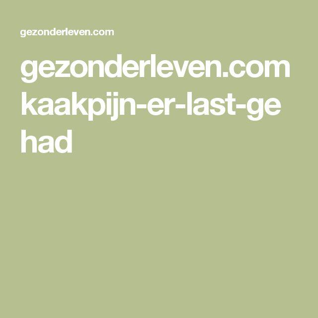 gezonderleven.com kaakpijn-er-last-gehad