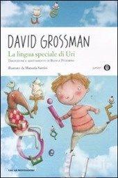 La lingua speciale di Uri - Grossman David - Libro - Mondadori - Oscar junior - IBS