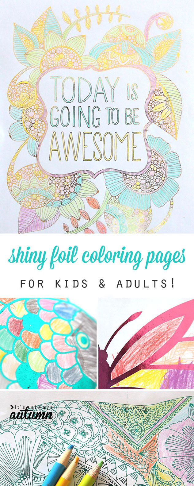 My kids would love this! Add shiny foil to any printable coloring page. #HSMinc #foilallthethings #sponsored